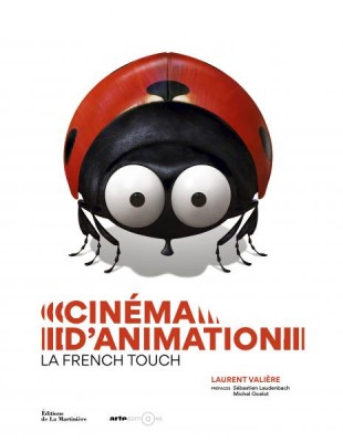 cinema-danimation-french-touch-laurent-valiere-editions-la-martiniere.jpg
